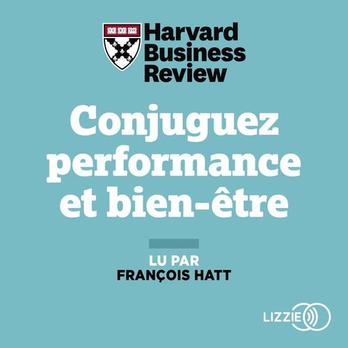 Vente AudioBook : Conjuguez performance et bien-être  - HARVARD BUSINESS REVIEW