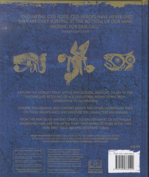 Myths and Legends ; An Illustrated Guide to Their Origins and Meanings