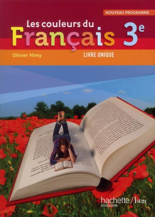 Les Couleurs Du Francais; 3eme ; Livre De L'Eleve (Edition 2012)