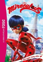 Vente EBooks : Miraculous T.1 ; une super baby-sitter  - Zagtoon - Method Animation - Collectif