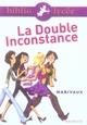 BIBLIOLYCEE - LA DOUBLE INCONSTANCE, MARIVAUX