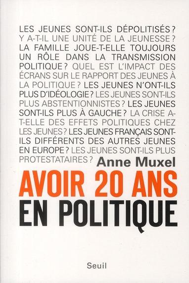 Avoir 20 ans en politique