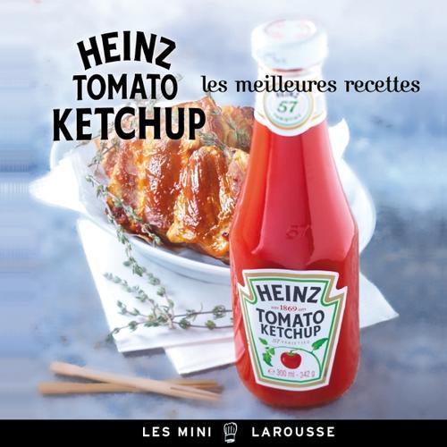 Heinz tomato ketchup ; les meilleures recettes