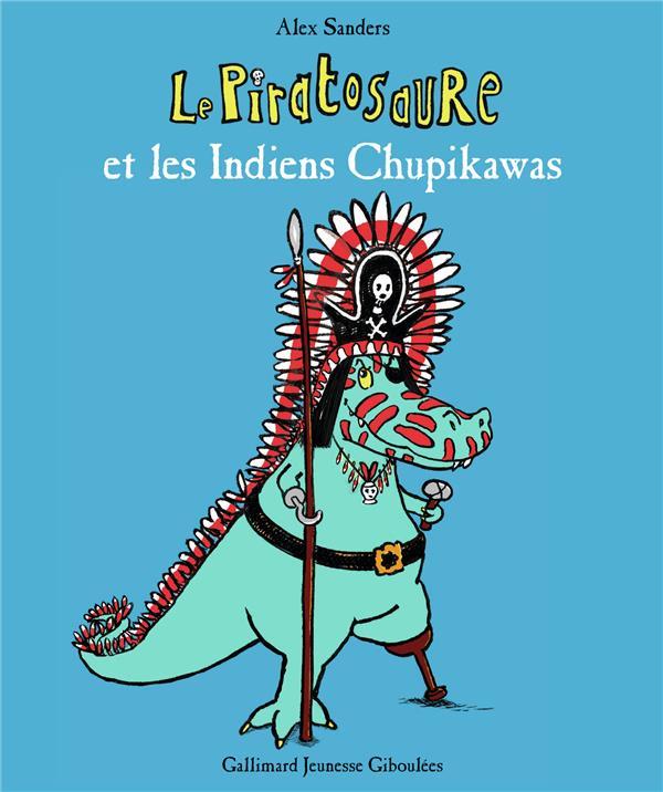 le Piratosaure et les indiens Chupikawas