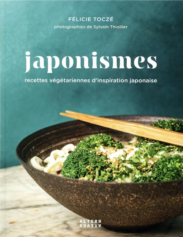 Japonismes t.2 ; recettes végétariennes d'inspiration japonaise
