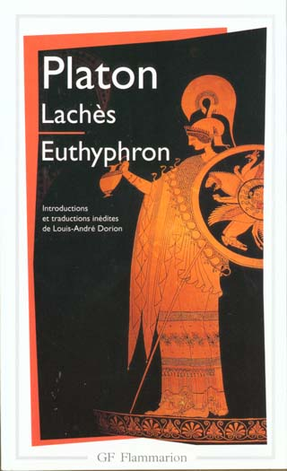 Laches - euthyphron - introductions et traductions inedites