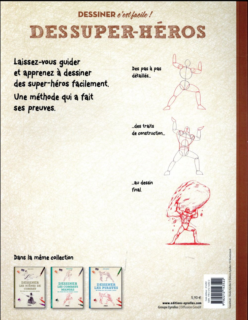 Dessiner des super-héros ; une méthode simple pour apprendre à dessiner