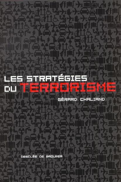 Les strategies du terrorisme