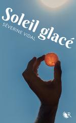 Vente EBooks : Soleil glacé  - Séverine Vidal
