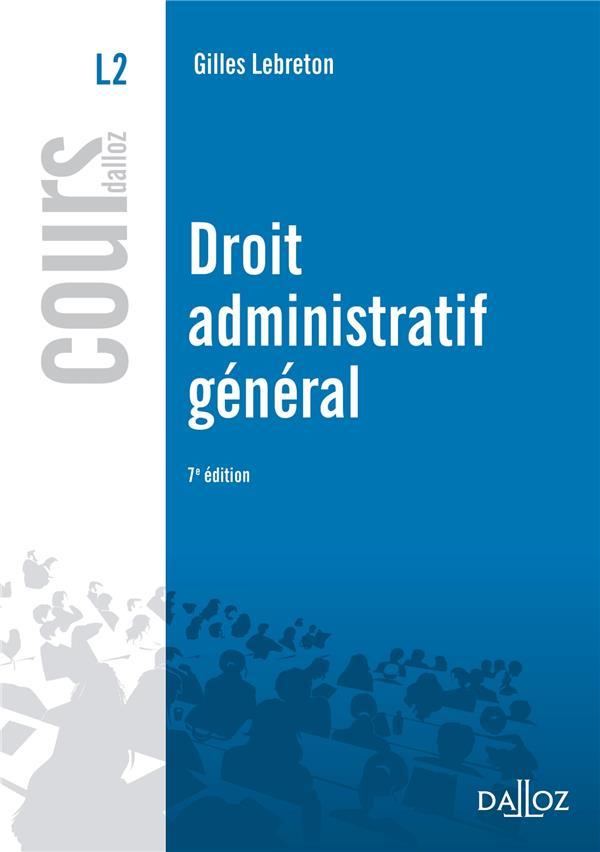 Droit Administratif General (7e Edition)