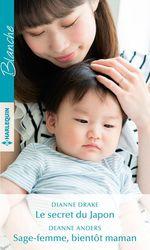Vente Livre Numérique : Le secret du Japon - Sage-femme, bientôt maman  - Dianne Drake - Deanne Anders