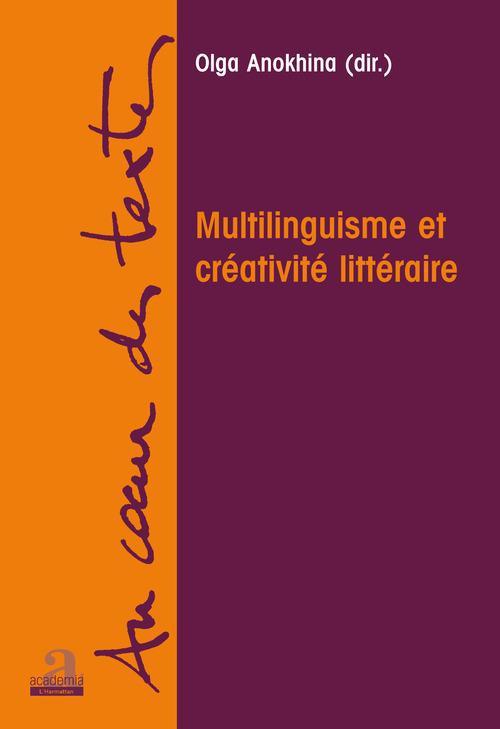 Multilinguisme et créativité littéraire