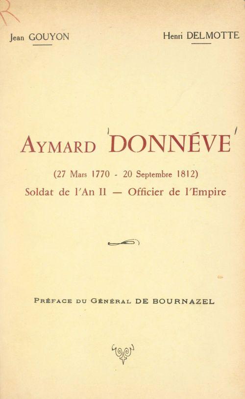 Aymard Donnéve (27 mars 1770-20 septembre 1812)