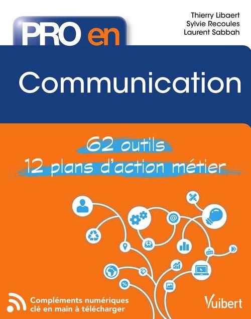 Pro en... ; communication ; 62 outils ; 12 plans d'action métier