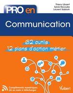 Vente Livre Numérique : Pro en... Communication  - Thierry Libaert - Sylvie Recoules - Maryline Delebecque