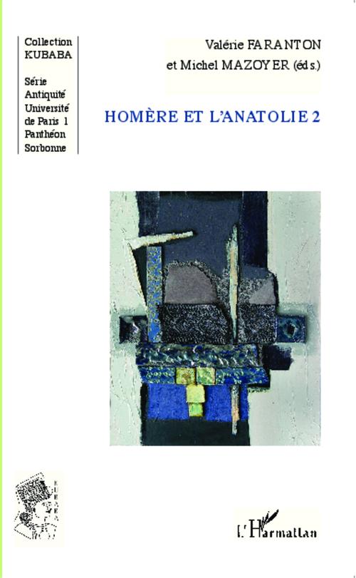 Homère et l'Anatolie t.2
