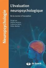 L'évaluation neuropsychologique ; de la norme à l'exception