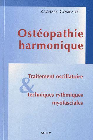Osteopathie Harmonique ; Traitement Oscillatoire Et Techniques Rythmiques Myofasciales