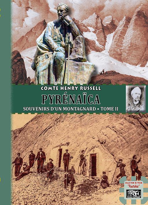 Pyrénaïca, souvenirs d'un montagnard t.2