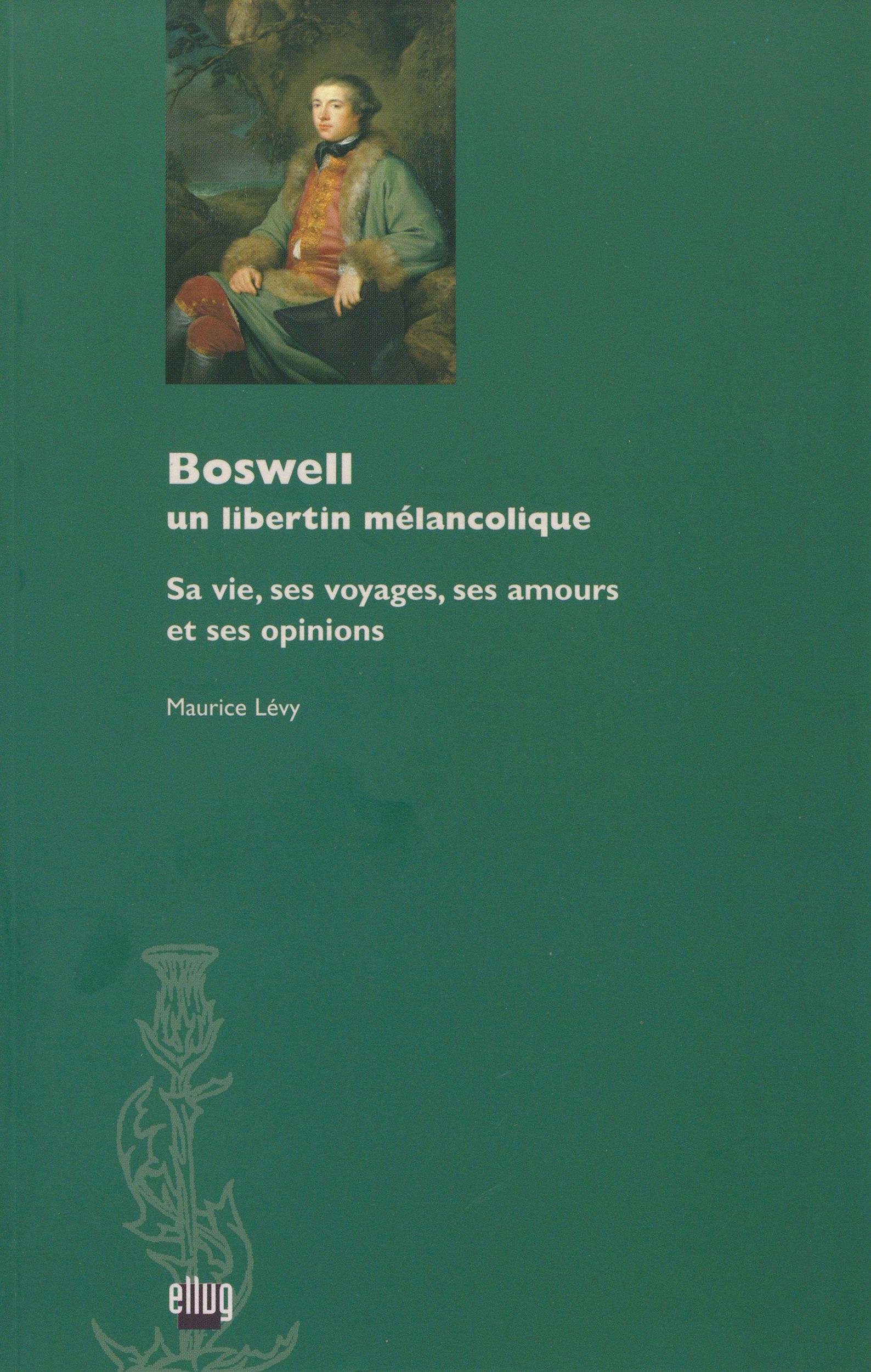 Boswell, un libertin mélancolique  - Maurice Lévy