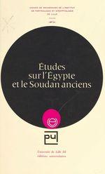 Études sur l'Égypte et le Soudan anciens