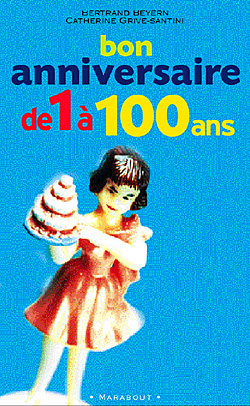 Bon anniversaire ! de 1 a 100 ans