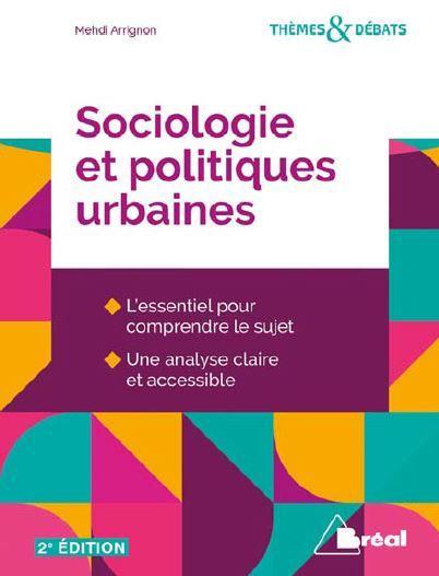 Sociologie et politiques urbaines (2e édition)