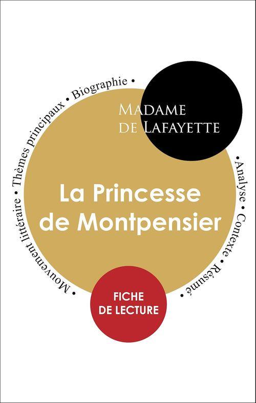Étude intégrale : La Princesse de Montpensier (fiche de lecture, analyse et résumé)