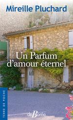 Vente Livre Numérique : Un parfum d'amour éternel  - Mireille Pluchard