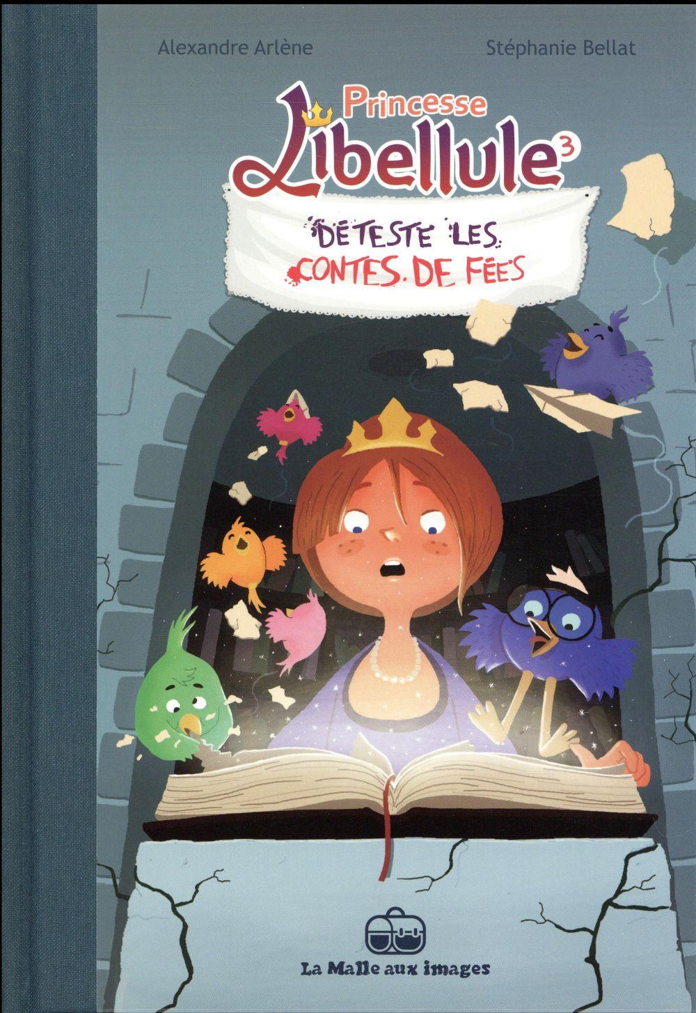 Princesse Libellule T.3 ; déteste les contes de fées