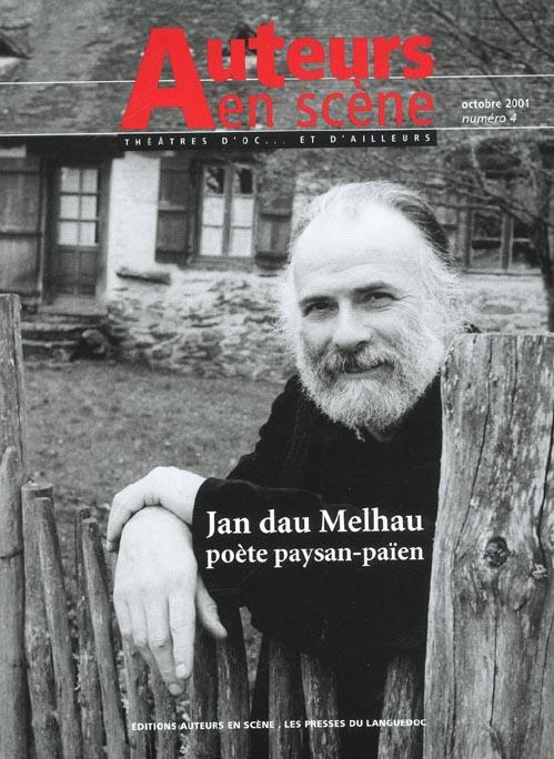4 jan dau melhau, poete paysan-paien/auteurs en scene