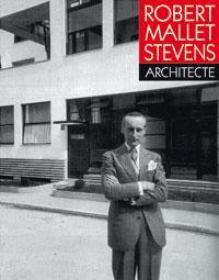 Robert mallet-stevens, architecte