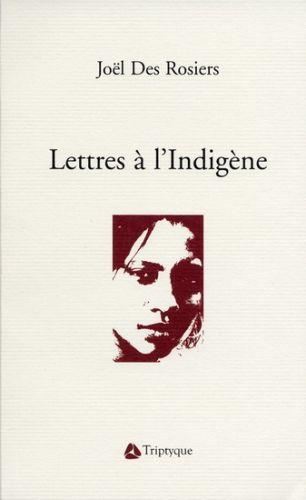 Lettres à l'indigène