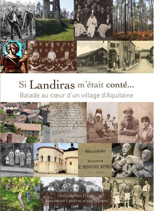 Si Landiras m'était conté... balade au coeur d'un village d'Aquitaine