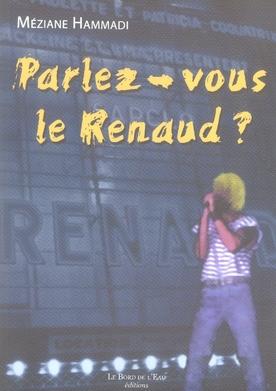 Parlez-Vous Le Renaud ? L'Abecedaire Du Renard Libertaire