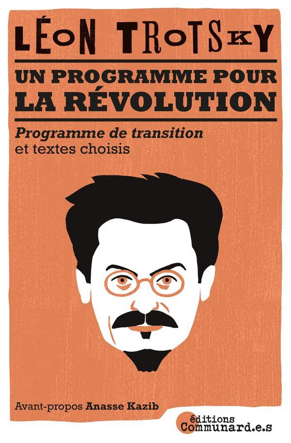 le programme pour la révolution : le prrogramme de transition et textes inédits