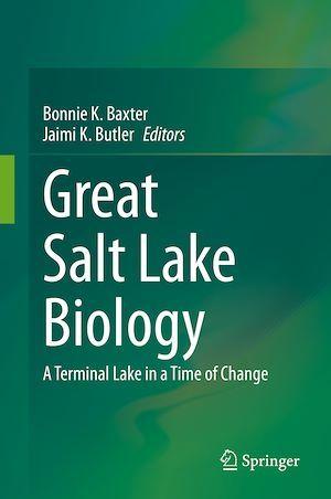 Great Salt Lake Biology  - Bonnie K. Baxter  - Jaimi K. Butler