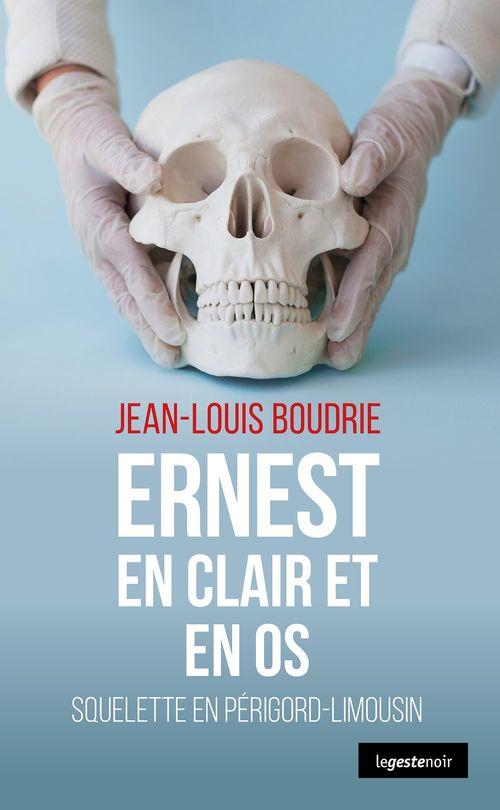 Ernest en clair et en os ; squelette en Périgord-Limousin