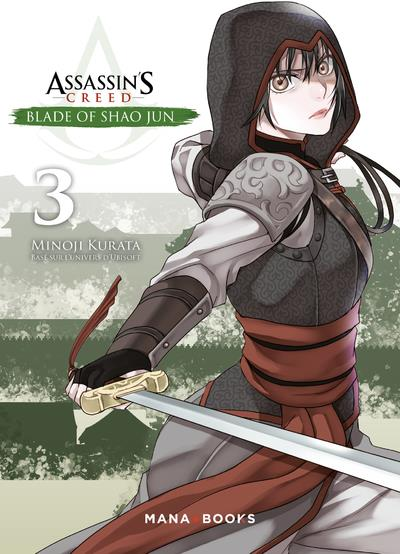 Assassin's Creed - blade of Shao Jun T.3