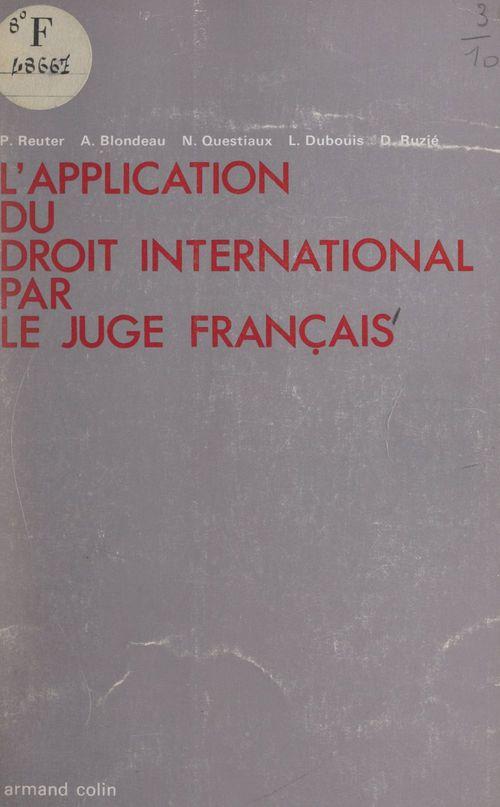 L'application du droit international par le juge français