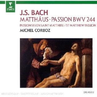 Passion Selon St Matthieu, BWV244