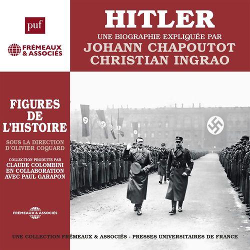 Hitler. Une biographie expliquée