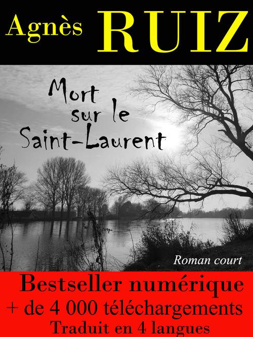 Mort sur le Saint-Laurent (Les enquêtes de Rachel Toury)