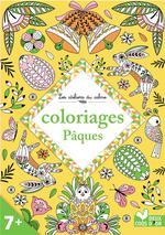 Les ateliers du calme ; coloriages Pâques