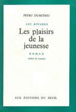 Vente Livre Numérique : Plaisirs de la jeunesse. Les Boyards  - Petru Dumitriu
