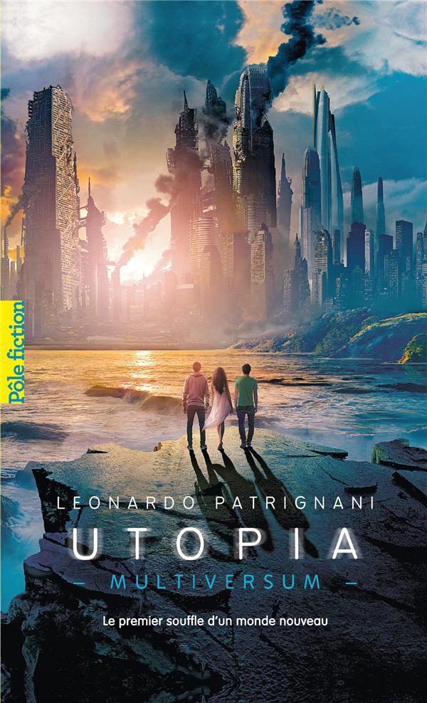 Multiversum t.3 ; utopia