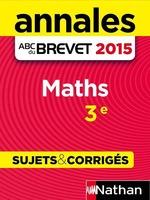 Vente Livre Numérique : Annales ABC du BREVET 2015 Maths 3e  - Gilles Mora - Carole Feugere