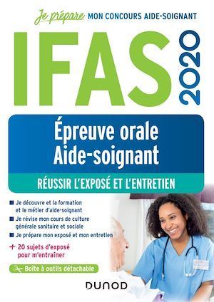 Je prépare ; IFAS ; épreuve orale aide-soignant ; réussir l'exposé et l'entretien (édition 2020)