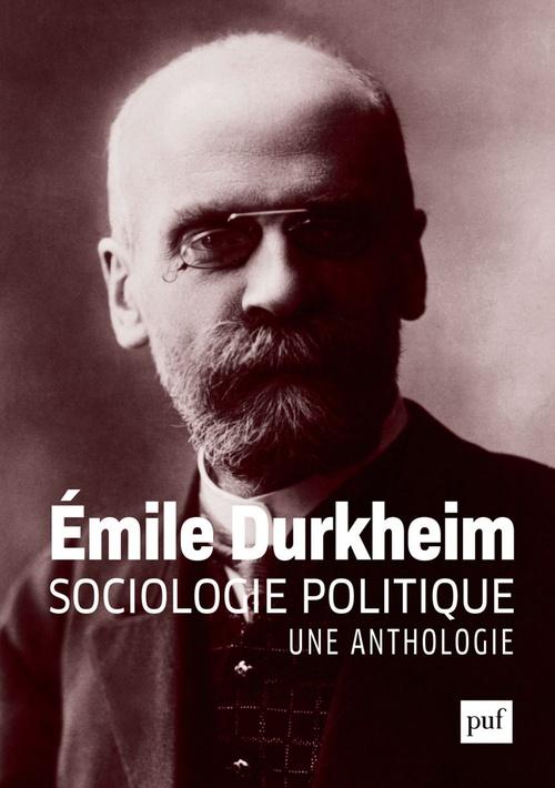 Sociologie politique, une anthologie