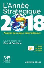 Vente Livre Numérique : L'Année stratégique 2018  - Pascal BONIFACE